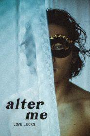 [NETFLIX] Alter Me (2020) ความรักเปลี่ยนฉัน