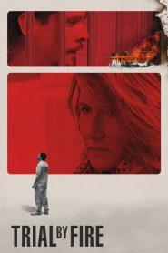 Trial by Fire (2019) ไฟอยุติธรรม
