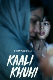 [NETFLIX] Kaali Khuhi (2020) บ่อน้ำอาถรรพ์