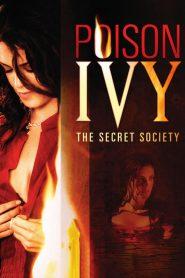 Poison Ivy The Secret Society (2008) อิ่มอันตรายไปทั้งตัว