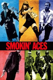 Smoking Aces (2006) ดวลเดือด ล้างเลือดมาเฟีย