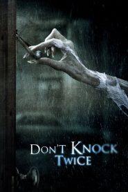 Dont Knock Twice (2017) เคาะสองทีอย่าให้ผีเข้าบ้าน
