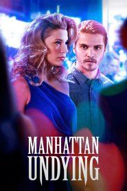 Manhattan Undying (2016) แมนฮัตตันไม่ตาย