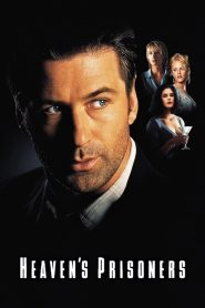 Heaven's Prisoners (1996) อัดเหลี่ยมกระแทกอึด