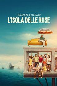 [NETFLIX] Rose Island (2020) เกาะสวรรค์ฝันอิสระ