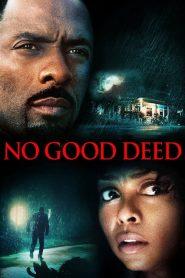 No Good Deed (2014) คืนโหดคนอำมหิต