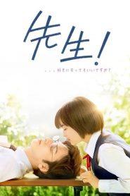 Sensei! My Teacher (2017) หัวใจฉันแอบรักเซนเซย์