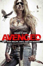 Savaged (aka Avenged) (2013)