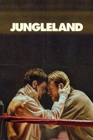 Jungleland (2020) พี่น้องสังเวียนเถื่อน
