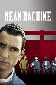 Mean Machine (2001) ทีมแข้งเหล็ก โหด มันส์ ฮา