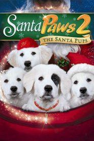 Santa Paws 2: The Santa Pups (2012) คุณพ่อยอดอิทธิฤทธิ์ 2