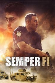 Semper Fi (2019) แผนระห่ำ ตำรวจพันธุ์เดือด