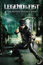 Legend Of The Fist The Return Of Chen Zhen (2010) เฉินเจิน หน้ากากฮีโร่