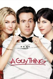 A Guy Thing (2003) ผู้ชายดวง จู๋