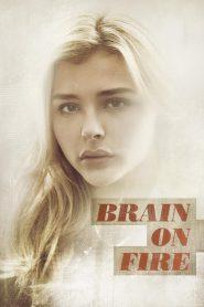 Brain on Fire (2016) เผชิญหน้า ท้าปาฏิหาริย์