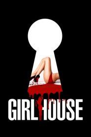 18+ Girl House (2014) เกิร์ลเฮ้าส์