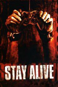 Stay AliveStay Alive (2006) เกมผีกระชากวิญญาณ