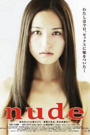 18+ Nude (2010) ถ้าแฟนคุณไปเล่นหนัง av คุณจะรับเธอได้ไหม