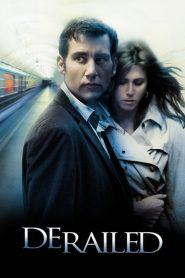 Derailed (2005) ปมพิศวาสรักลวงโลก