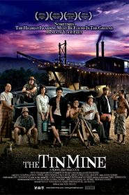 The Tin Mine (2005) มหาลัยเหมืองแร่