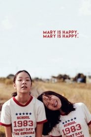 Mary Is Happy Mary Is Happy (2013) แมรี่ อีส แฮปปี้ แมรี่ อีส แฮปปี้