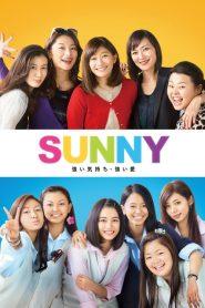 Sunny (2018) วันนั้น วันนี้ เพื่อนกันตลอดไป