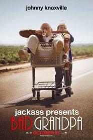 BAD GRANDPA (2013) คุณปู่โคตรซ่าส์ หลานบ้าโคตรป่วน