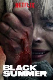 Black Summer (2019) หน้าร้อนทมิฬ วันสิ้นโลก ซีซั่น 1 ตอนที่ 1-8 จบ