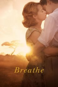 Breathe (2017) ใจบันดาลใจ