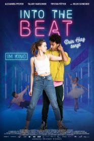 [NETFLIX] Into the Beat (2020) จังหวะรักวัยฝัน