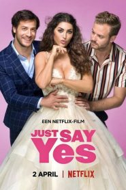 [NETFLIX] Just Say Yes (2021)
