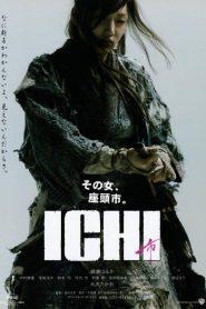 ICHI (2008) อิชิ ดาบเด็ดเดี่ยว ซามูไรสาวตาบอด