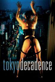 18+ Tokyo Decadence (1992)