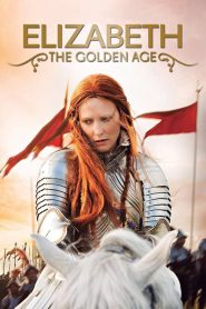 Elizabeth The Golden Age (2007) อลิซาเบธ ราชินีบัลลังก์ทอง