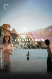 Y Tu Mama Tambien And Your Mother Too (2001) กิ๊วก๊าวชวนสาวไปพักร้อน