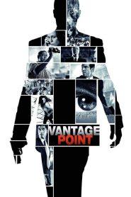 Vantage Point (2008) แวนเทจ พอยต์ เสี้ยววินาทีสังหาร