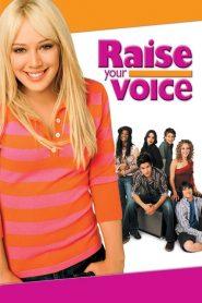Raise Your Voice (2004) ค้นฟ้าคว้าดาว
