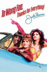 To Wong Foo Thanks for Everything Julie Newmar (1995) สามแต๋ว เฮอะ ใครว่าไม้ประดับ