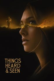 [Netflix] Things Heard & Seen (2021) แว่วเสียงวิญญาณหลอน