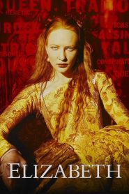 Elizabeth (1998) อลิซาเบธ ราชินีบัลลังค์เลือด