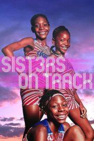 [NETFLIX] Sisters on Track (2021) จากลู่สู่ฝัน