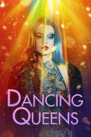 [NETFLIX] Dancing Queens (2021) แดนซิ่ง ควีนส์