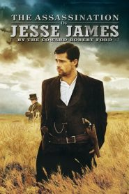 The Assassination of Jesse James by the Coward Robert Ford (2007) แผนสังหารตำนานจอมโจร