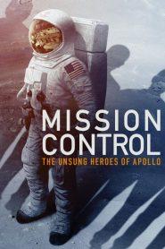 Mission Control The Unsung Heroes of Apollo (2017) ศูนย์ควบคุม วีรบุรุษแห่งอะพอลโลที่โลกลืม
