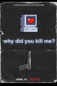 [NETFLIX] Why Did You Kill Me (2021) ล่า ฆ่า ออนไลน์