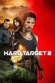 Hard Target 2 (2016) ฮาร์ด ทาร์เก็ต คนแกร่ง ทะลวงเดี่ยว 2