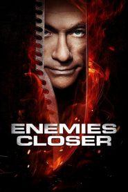 Enemies Closer (2013) 2 คนโค่นโคตรมหาประลัย