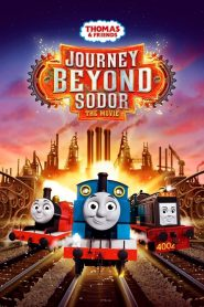 Thomas and Friends Journey Beyond Sodor (2017)