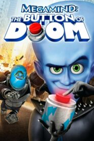 Megamind The Button of Doom (2011)