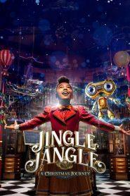 [NETFLIX] Jingle Jangle A Christmas Journey (2020) จิงเกิ้ล แจงเกิ้ล คริสต์มาสมหัศจรรย์